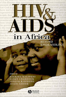 HIV & AIDS in Africa By Kalipeni, Ezekiel (EDT)/ Craddock, Susan (EDT)/ Oppong, Joseph R. (EDT)/ Ghosh, Jayati