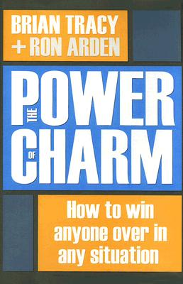The Power of Charm By Tracy, Brian/ Arden, Ron