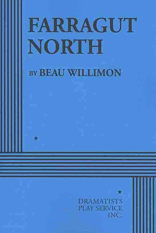 Farragut North By Willimon, Beau