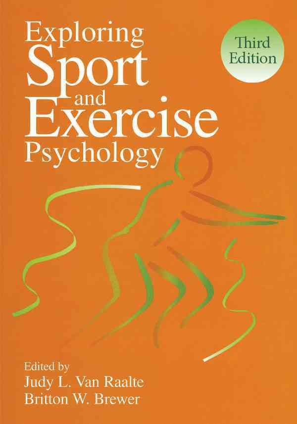 Exploring Sport and Exercise Psychology By Van Raalte, Judy L. (EDT)/ Brewer, Britton W. (EDT)